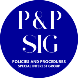 The Policies and Procedures SIG